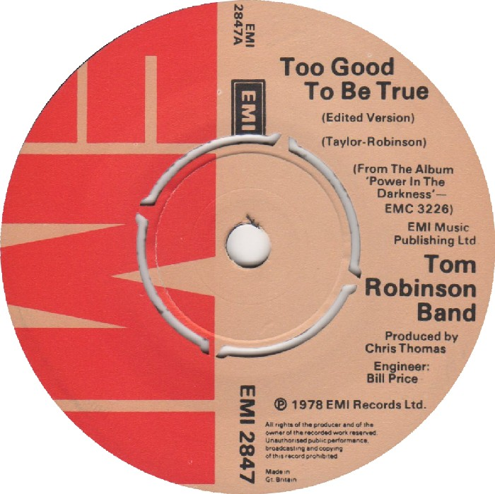 Tom Robinson Too Good To Be True